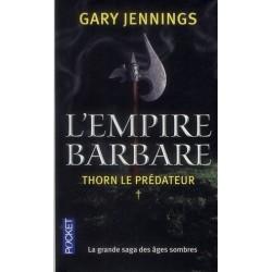 L'empire barbare T.1, Thorn le prédateur
