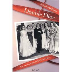 Double Dior. Les vies multiples de Christian Dior