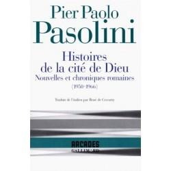 Histoires de la cité de Dieu. Nouvelles et chroniques romaines (1950-1966)