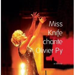 Miss Knife chante Olivier Py