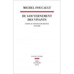 Du gouvernement des vivants. Cours au Collège de France 1979-1980