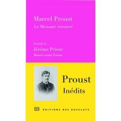 Le Mensuel retrouvé. Précédé de Jérôme Prieur, Marcel avant Proust