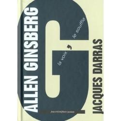 Allen Ginsberg. La voix, le souffle