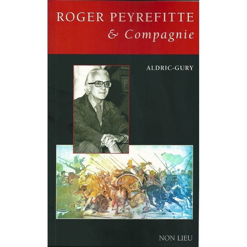 Roger Peyrefitte & Compagnie