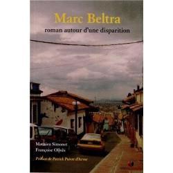 Marc Beltra. Roman autour d'une disparition
