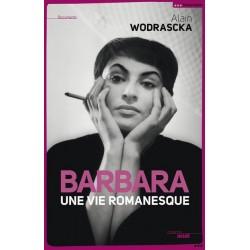Barbara. Une vie romanesque