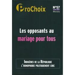 Prochoix N°57 : Les opposants au mariage pour tous