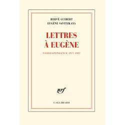 Lettres à Eugène, correspondance 1977-1987