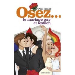 Osez... le mariage gay et lesbien