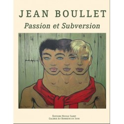 Jean Boullet. Passion et subversion