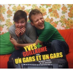 Yves et Guillaume dans Un gars et un gars (roman photo)