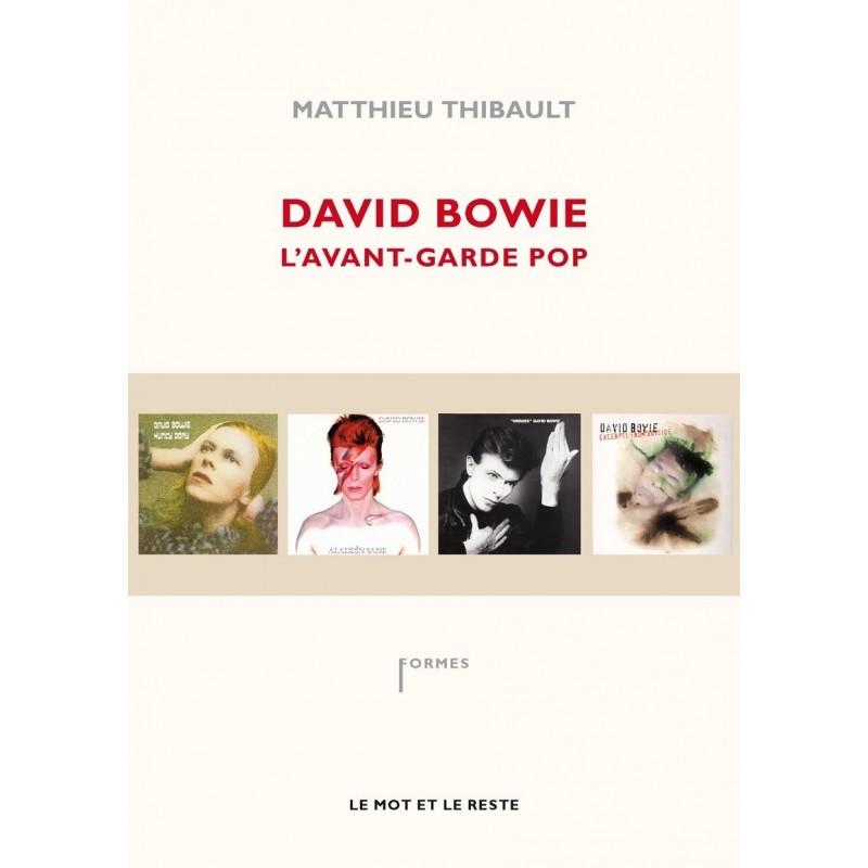 David Bowie. L'avant-garde pop
