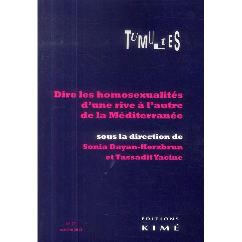 Tumultes n°41. Dire les homosexualités d'une rive à l'autre de la Méditerranée (Octobre 2013)